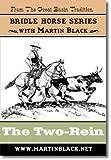 Trensenzaum Horse Serie Teil 2-Die Two-Rein-Martin Schwarz
