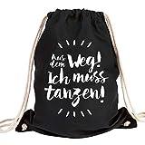 JUNIWORDS Turnbeutel - Wähle ein Motiv & Farbe -'Aus dem Weg! Ich muss tanzen!' (Beutel: Schwarz, Text: Weiß)