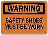 KellyPlaques Warnschild – Sicherheitsschuhe müssen getragen Werden – Sicherheitsschild
