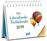 Der Lebensfreude-Tischkalender 2019: Inspirierender Kalender zum Aufstellen, m. 10-Tages-Kalenderium & motivierenden und positiven Gedanken, Spiralbindung, 10,0 x 15,0 cm