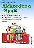 Akkordeon-Spaß: Ein fröhlicher Leitfaden zum Erlernen des Melodiebass-Akkordeon. Band 1. Knopf- und Piano-Melodiebass-Akkordeon.