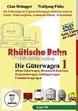 RHÄTISCHE BAHN Die Güterwagen Teil 1 - Offene Güterwagen, Brennstoff-Zisternen, Zementsilowagen, Schüttgutwagen, Containertragwagen