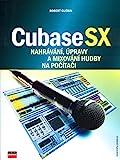 Cubase SX: Nahrávání, úpravy a mixování hudby na počítači (2004)
