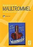 Musizieren auf der Maultrommel: inkl. Maultrommel