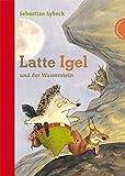 Latte Igel 1: Latte Igel und der Wasserstein (1)