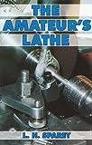 The Amateur's Lathe