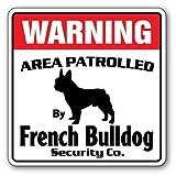 Diuangfoong Sicherheitsschild Französische Bulldogge Area Patrold für Hunde