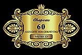 Oblique Unique Aufkleber Flaschenetikett Etikett 60 Geburtstag Gold elegant