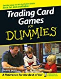Trading Card Games For Dummies (For Dummies Series)