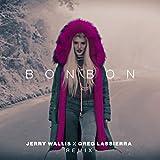 Bonbon (Jerry Wallis x Greg Lassierra Remix)