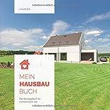 Mein Hausbaubuch: Das Bautagebuch für Familien & Co. (10)
