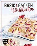Basic Backen - Blechkuchen: Grundlagen & Rezepte für Klassiker, Stechkuchen, Cheesecakes und Obstkuchen