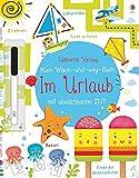 Mein Wisch-und-weg-Buch: Im Urlaub: mit abwischbarem Stift