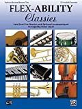 Flex-Ability: Classics - Trombone / Baritone / Bassoon / Tuba: Solo-Duet-Trio-Quartet with Optional Accompaniment