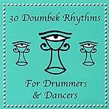 Drum and Dance: 30 Doumbek / Djembe Rhythms