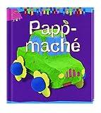 DIE KLEINEN BASTLER: Pappmaché