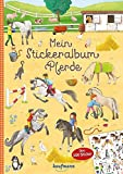 Mein Stickeralbum Pferde (Mein Stickerbuch)