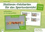 Stationen-Fotokarten für den Sportunterricht - Klasse 1/2: Aufbauhilfen mit Bewegungsideen, inkl. DIN-A0-Aufbauposter