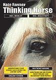 Kate Farmer 'Thinking Horse' (DVD Deutsch & Englisch mit 48-seitigem Booklet)