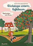 Glückstage unterm Apfelbaum – Geschichten von Minna