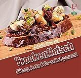 Trockenfleisch - Biltong, Jerky & Co - selbst gemacht