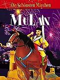 Mu Lan - Die schönsten Märchen
