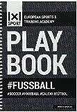 1x1SPORT Playbook #Fussball Din-A5 | Spielfeldvorlagen & Trainingshilfen für Fußballtrainer (Ringbuch, Fußball-Übungs- und Taktikblock, Din-A5, 200 Seiten)