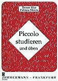 Piccolo studieren und üben: Piccolo.