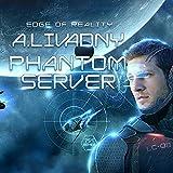 Edge of Reality: Phantom Server Trilogy, Book 1