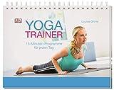 Yoga-Trainer: 15-Minuten-Programme für jeden Tag
