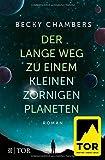 Der lange Weg zu einem kleinen zornigen Planeten (Wayfarer, Band 1)