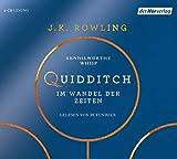 Quidditch im Wandel der Zeiten (Weitere Hörbücher aus dem Harry-Potter-Universum, Band 2)