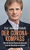 Der Corona-Kompass: Wie wir mit der Pandemie leben und was wir daraus lernen können