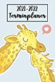 2021-2022 Terminplaner: Giraffe Wochenplaner (A5), Wochenkalender, Organizer | Terminkalender & Tagebuch | Platz für Notizen, To Do Liste - Giraffen Geschenke für Frauen, Erwachsene.. (vol. 3)