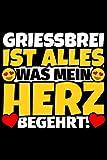 Notizbuch liniert: Grießbrei Geschenke für Grießbrei-Liebhaber lustig