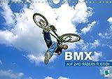 BMX - Auf zwei Rädern fliegen (Wandkalender 2021 DIN A4 quer)