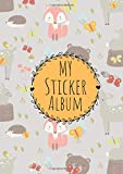 My Sticker Album: Design: Adorable Forest animals    DIN A4 Format with 40 pages for Girls and Boys | Permanent Sticker Collection Book