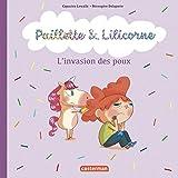 Les poux (Paillette et Lilicorne (6))