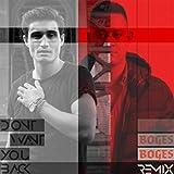 Don't Want You Back (Boges Remix)