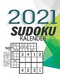 Sudoku Kalender 2021: Der beliebte Tagesabreißkalender-Rätselkalender - Sudokukalender