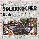 Das Solarkocher Buch