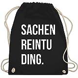 Shirtracer Festival Turnbeutel - Sachenreintuding - Unisize - Schwarz - WM110 - Turnbeutel und Stoffbeutel aus Bio-Baumwolle