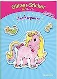 Glitzer-Sticker Malbuch. Zauberponys: Mit 50 glitzernden Stickern! (Malbücher und -blöcke)
