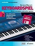 Die Keyboardschule Band 2: Der neue Weg zum Keyboardspiel - Die Keyboardschule mit perfekt arrangierten Midifiles für alle Keyboards mit Diskettenlaufwerk