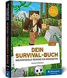 Dein Survival-Buch: Das Training für Minecrafter. Craften, bauen, kämpfen und überleben in Minecraft. Inkl. Crafting-Poster!