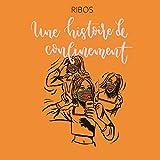 Une histoire de confinement (French Edition)