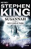 Susannah: Roman (Der dunkle Turm 6)