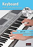 CASCHA Keyboard - Schnell und einfach lernen + CD