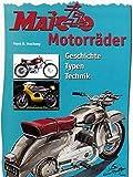 Maico Motorräder: Geschichte - Typen - Technik
