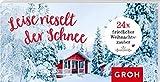 Leise rieselt der Schnee 24x friedlicher Weihnachtszauber: Mini-Adventskalender